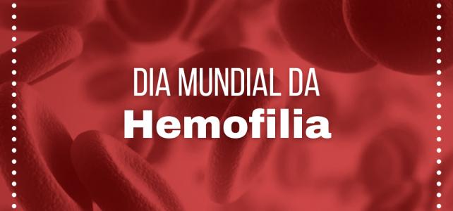 Dia Internacional da Hemofilia
